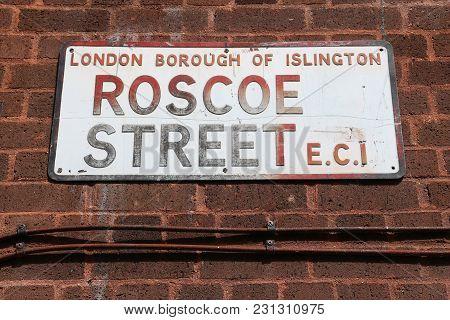 Roscoe Street - Sign In Borough Of Islington, London, Uk.
