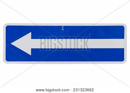 One Way Street In Direction Of Left Arrow Road Sign Isolated On White