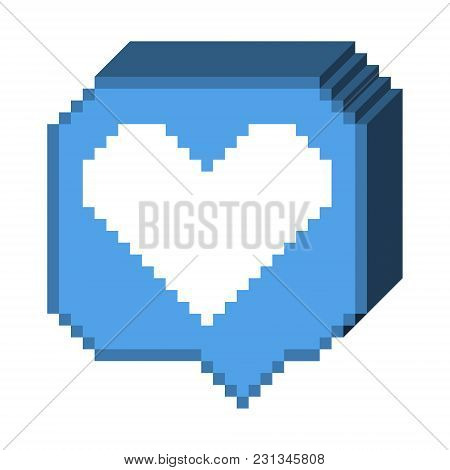 Vector Pixel 8 Bit 3d Blue Bubble With White Heart Like Sign. Social Networks Notification Icon.