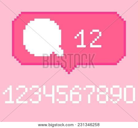 Vector Pixel 8 Bit Pink Bubble With White Comment Sign And Digits.  0-9 Digits Set. Social Networks
