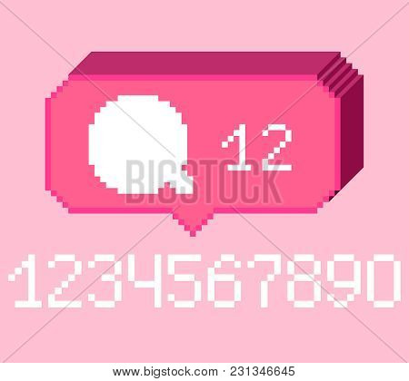 Vector Pixel 8 Bit Pink 3d Bubble With White Comment Sign And Digits. 0-9 Digits Set. Social Network