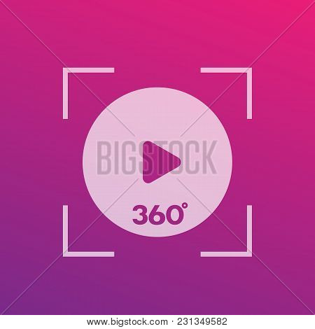 360 Degrees Video Play Vector Icon, Eps 10 File, Easy To Edit