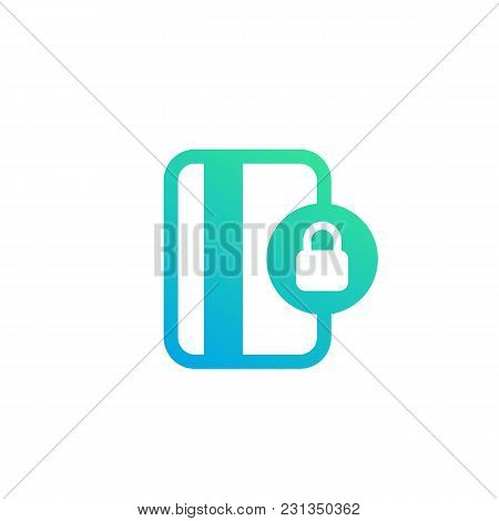 Secure Payment With Card Icon Isolated On White, Eps 10 File, Easy To Edit