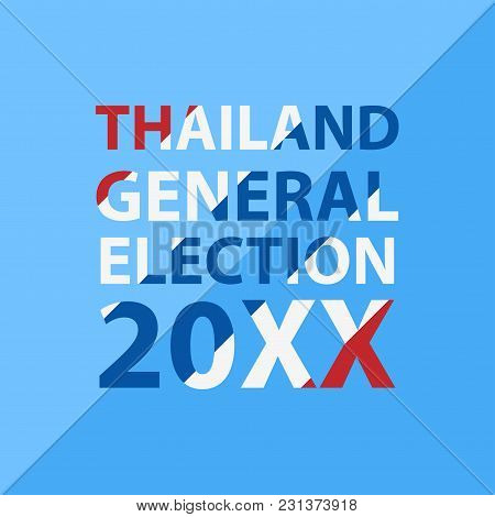 Thai General Election 2018 Red White Blue Flag Object Flat Style On Blue Background Cartoon Vector I
