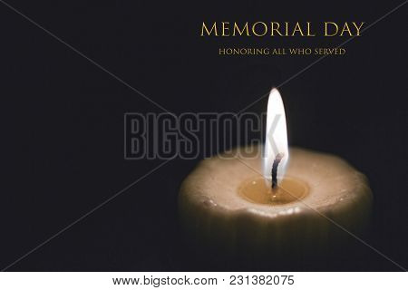Text Memorial Day With Burning Candle, Honoring All Who Served