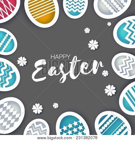Happy Easter Greetings Card. Colorful Eggs In Paper Cut Style. Spring Holidays On Grey. Space For Te