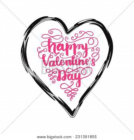 Greeting Card Design With Lettering Happy Valentine's Day. Vector Illustration.