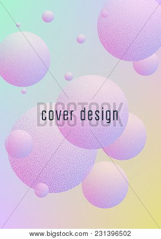 Fluid Poster With Round Shapes And Halftone Dots Texture. Gradient Circles On Holographic Background