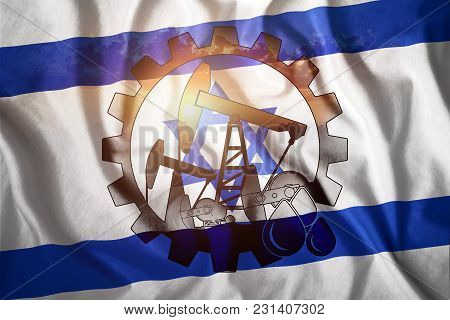 Oil Rig On The Background Of The Flag Of Israel. Mixed Environment. The Concept Of Oil Production, M