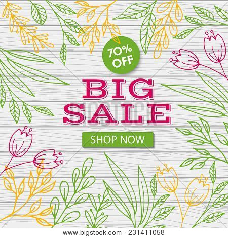 Big Sale Banner Template. Vector Discount Flyer. Flowers On Wooden Background