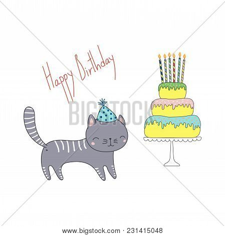 Hand Drawn Happy Birthday Greeting Card With Cute Funny Cartoon Cat In A Party Hat, Cake On A Cake S