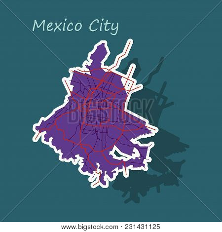 Sticker Color Map Of Mexico City, Mexico. City Plan Of Mexico City. Vector Illustration