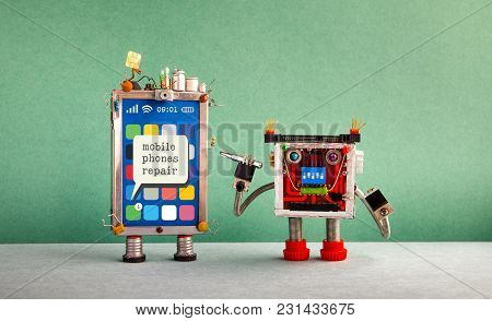 Mobile Phones Repair Service Advertising Poster. Message Smartphone Screen, Robot Serviceman With Sc