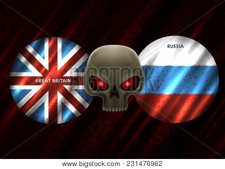 Conflict Between Great Britain And Russia. Two Round Flags And Skull With Red Eyes On Dark Backgroun