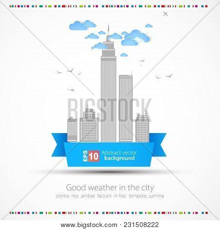 Good Weather Background. City Theme Vector Illustration