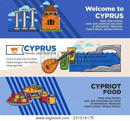Welcome To Cyprus Commercial Travel Agency Banners Set. Ancient Architecture And Traditional Delicio