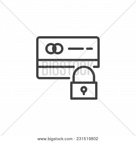 Credit Card And Lock Outline Icon. Linear Style Sign For Mobile Concept And Web Design. Secure Payme