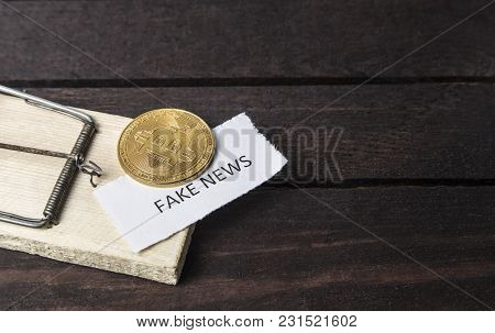 Mouse Trap, Bitcoin And The Word: Fake News
