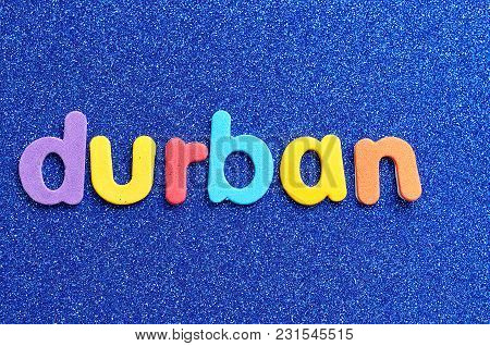 The Word Durban On A Blue Background