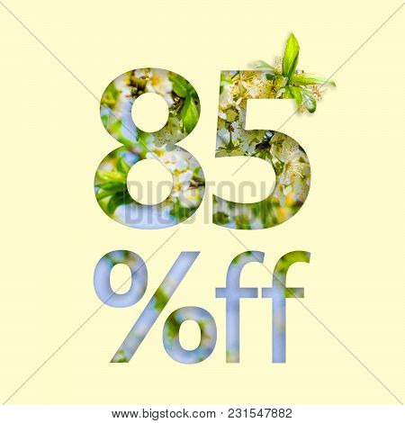 85% Off Discount. The Concept Of Spring Sale, Stylish Poster, Banner, Promotion, Ads.