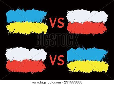 Conflict Between Ukraine And Poland. Rectangular Flags On Dark Background. Cold War Illustration