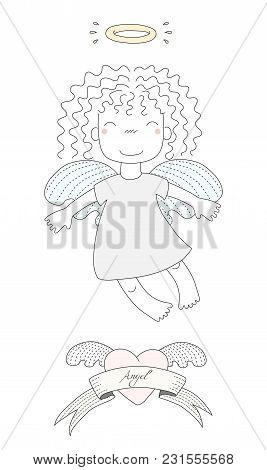 Hand drawn vector illustration of a cute little angel girl with curly hair and halo, flying, winged heart and text Angel on a ribbon. Isolated objects on white background. Design concept for kids. poster