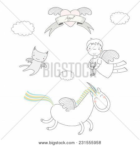 Hand Drawn Vector Illustration Of A Cute Angel Girl, Holding Kitten, Unicorn With Wings And Angel Ca