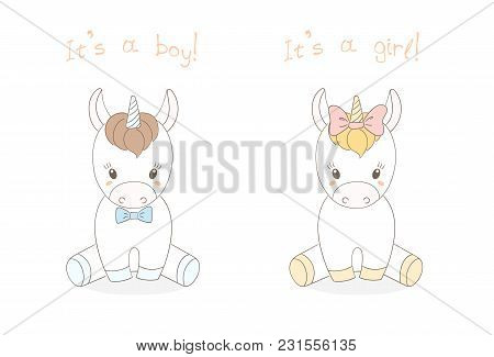 Hand Drawn Vector Illustration Of A Cute Little Baby Unicorns Boy And Girl, Text It S A Boy, It S A
