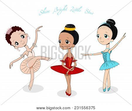 Hand Drawn Vector Illustration Of Cute Little Ballerina Girls In Different Poses And Colours, Text S