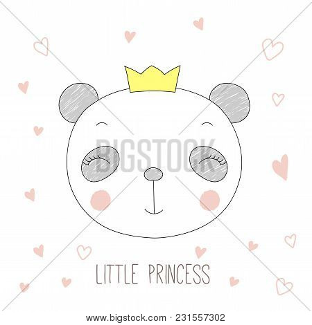 Hand Drawn Vector Portrait Of A Funny Panda Girl In A Crown, With Hearts And Text Little Princess. I