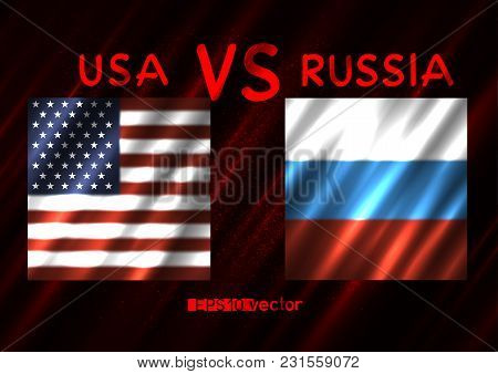 Usa Vs Russia Conflict. Square Flags On Dark Red Background. Cold War Illustration