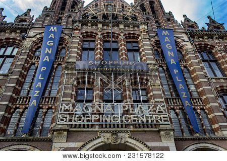 Amsterdam, Holland - March 6, 2018: View At Magna Plaza Shopping Centre In Amsterdam, Holland. Shopp