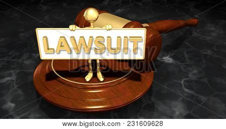 The Original 3D Character Illustration Law Legal Concept Holding A Sign That Reads Lawsuit