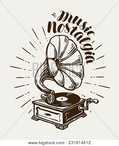 Gramophone, Phonograph Sketch. Music Concept Lettering Vector