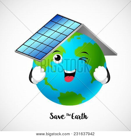 Globe Character With Roof Of Solar Panels. Save The Earth Concept, Illustration.