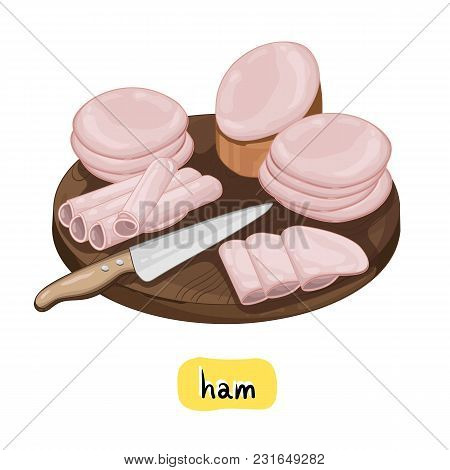 Ham On Wooden Cutting Board Isolated On White Background Vector Illustration