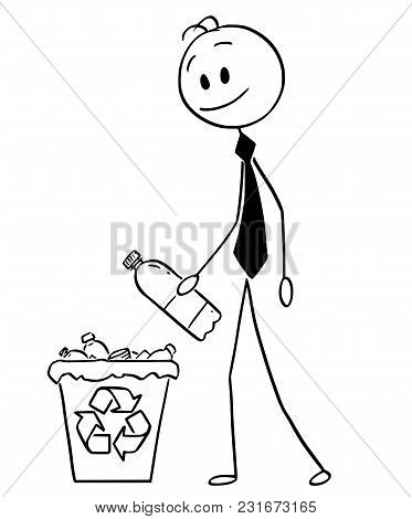 Cartoon Stick Man Drawing Conceptual Illustration Of Businessman Throwing Plastic Bottle In Recycle