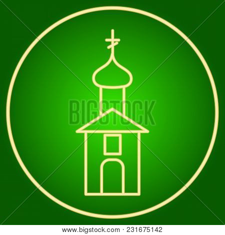 The Building Of The Christian Church In The Neon Circle. Easter. Neon Icon. Neon Sign. Effect Of Neo