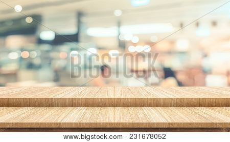 Empty Step Plank Wood Table Top Food Stand With Blur Cafe Restaurant Background Bokeh Light,mock Up