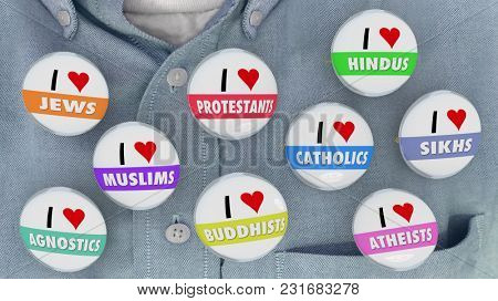 I Love All Religions Beliefs Buttons Pins 3d Illustration