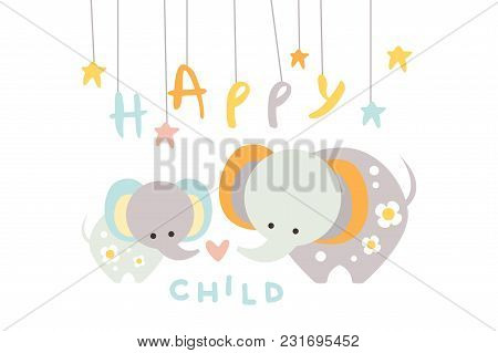 Cute Little Elephant With Mother. Happy Child With Mom. Cartoon Animals Characters. Design For Postc