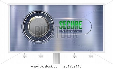 Secure Ssl Connection, Billboard With Poster, Isolated On White. Concept Security Of Information Pro