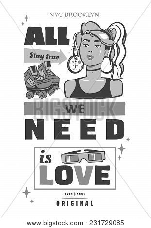 Typography Slogan With Girl, In 80s 90s Memphis Style Vector For T Shirt Printing, Graphic Tee And P