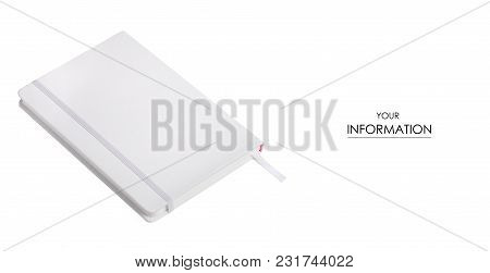 White Notepad Diary Pattern On White Background Isolation