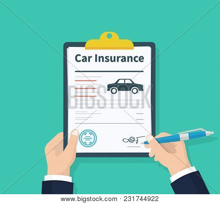 Man Signs A Legal Document Auto Insurance. Claim Form. Car Protection Property. Car Insurance Form.