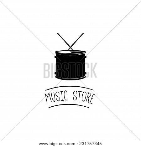 Drum, Musical Instrument, Drumming. Vector Illustration. Music Store Logo Label Emblem