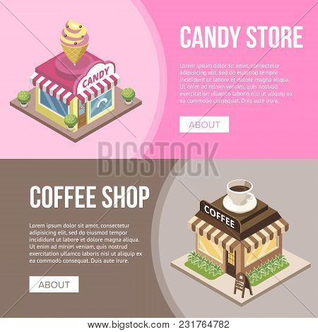 Banner With Candy Store And Coffee Shop Buildings In Isometric View On Pink And Brown Background.