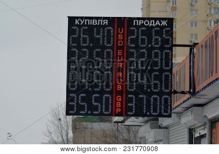 Currency exchange board. March 17, 2018 Kiev, Ukraine