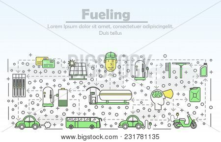 Fueling Concept Vector Illustration. Modern Thin Line Art Flat Style Design Element With Car Solar C