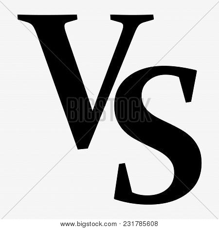 Vs Versus Letters Vector Logo Icon Isolated On White Background. Vs Versus Symbol For Confrontation